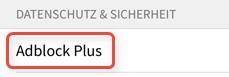 """Wählen Sie den Eintrag """"Adblock Plus ..."""